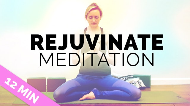 Rejuvinating Meditation for Stress + Overwhelm