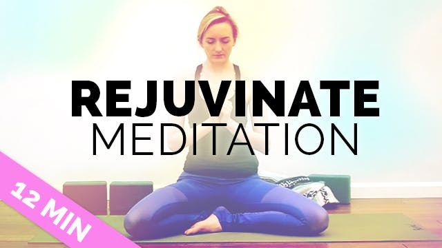 Rejuvinating Meditation for Stress + ...