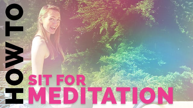 How to Sit for Meditation - How to Meditate for Beginners (Tips for Sitting)