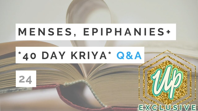 40 Day Kriya Special Podcast *Q&A*
