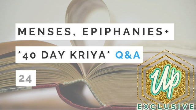 40 Day Kriya Special Podcast *Q&A*