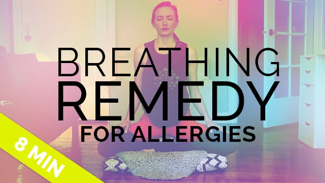 Home Remedy for Allergies: Yoga Breat...