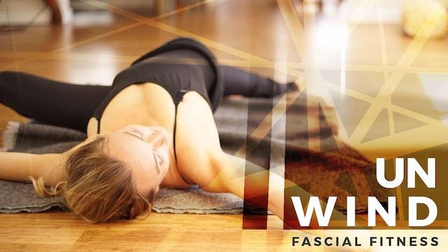 Fascial Fitness Unwind