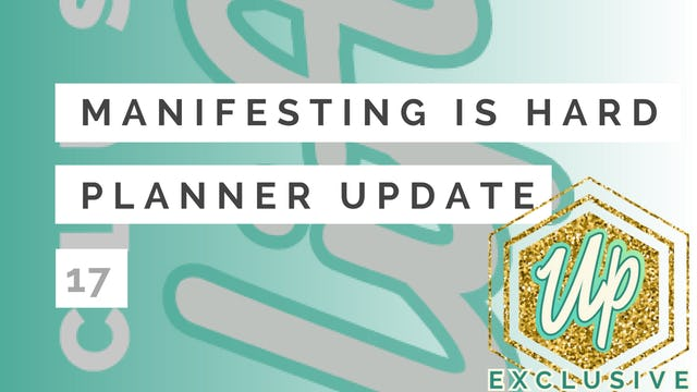 [Uplifted] Member Only: Manifesting is HARD with Anodea Judith and UPLIFTED PLANNER Update