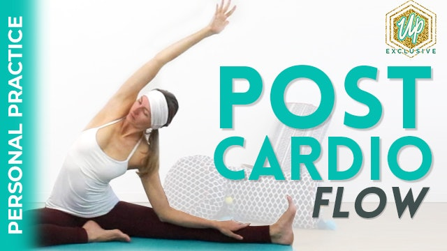 [NEW] Personal Practice Series: Post Cardio Flow