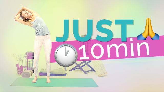 """Just 10 Minutes"" Yoga Routine"