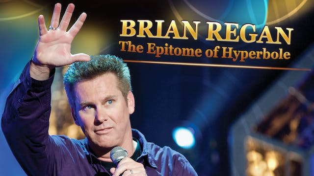 Brian Regan - The Epitome of Hyperbole