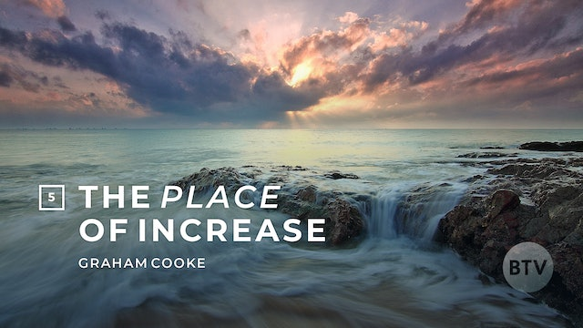 The Place of Increase: Expect to be Joyful
