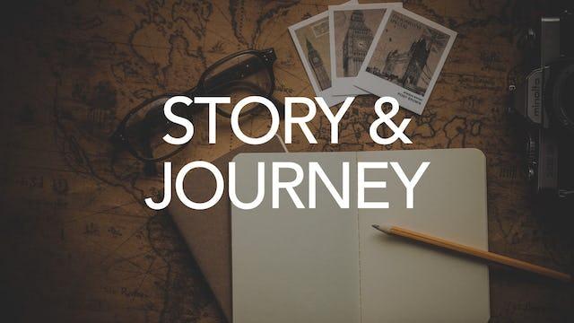 Story & Journey
