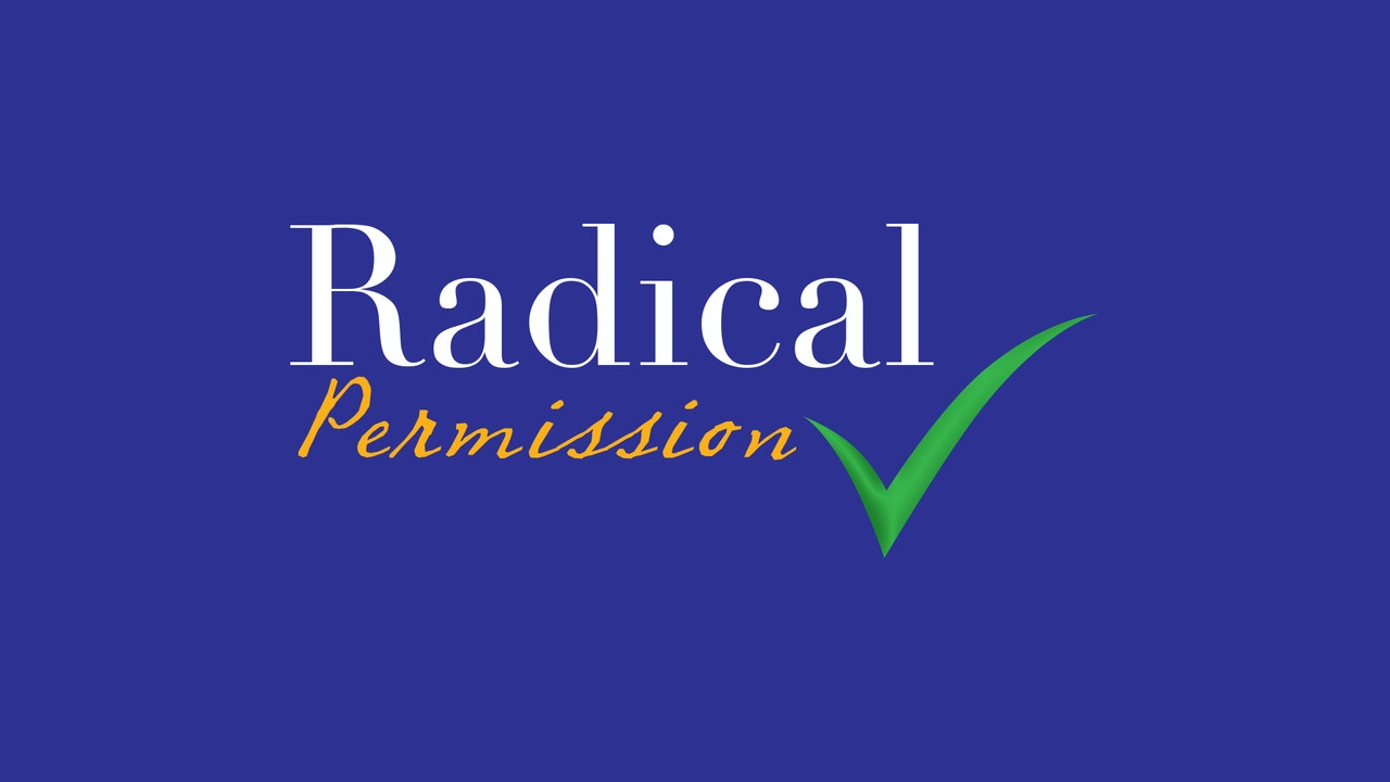 Radical Permission