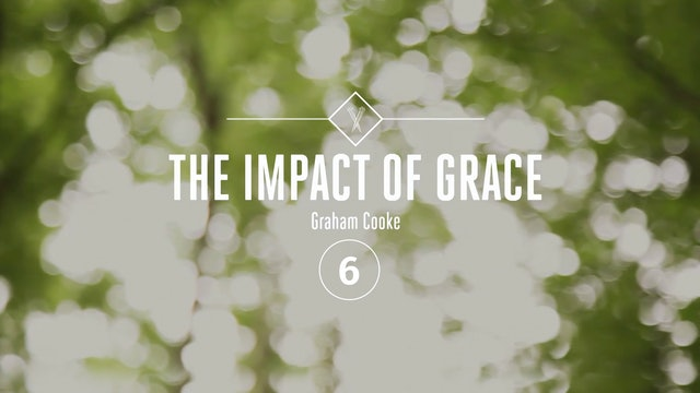 The Impact of Grace - Episode 6