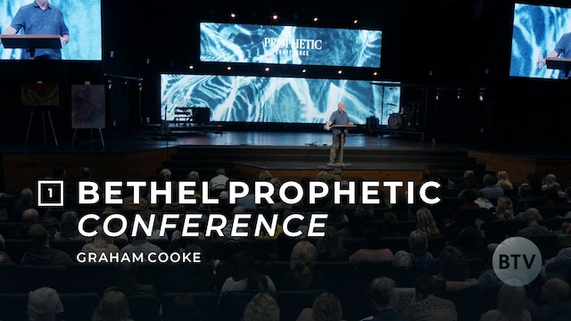 Bethel Prophetic Conference 2020 - Session 1