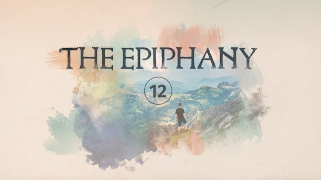 The Epiphany Episode 12
