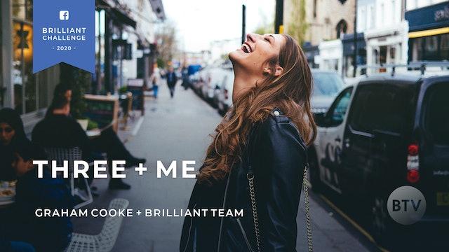 5 Day Challenge - Three + Me