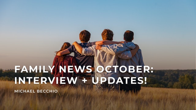 Family News October - Interview & Updates!