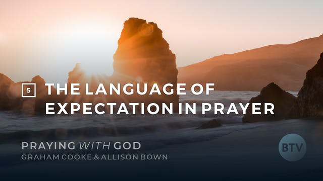 The Language of Expectation in Prayer