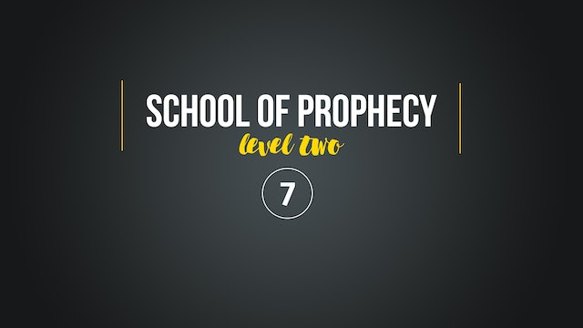 School of Prophecy Level Two: Filling Up Your Inner Space Part 1