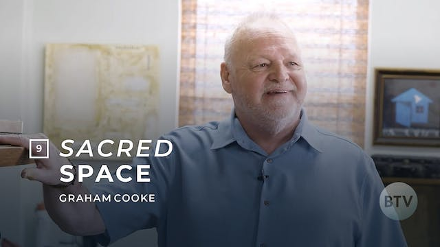 "Sacred Space, Episode 9: ""Creating an..."