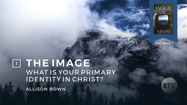 What is Your Primary Identity in Christ?
