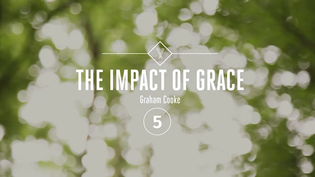 The Impact of Grace - Episode 5