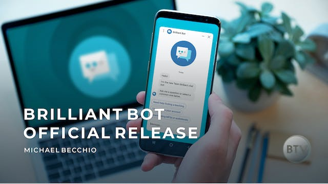 Brilliant Bot Official Release!