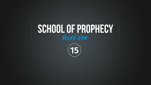 School of Prophecy Level One: The Pro...