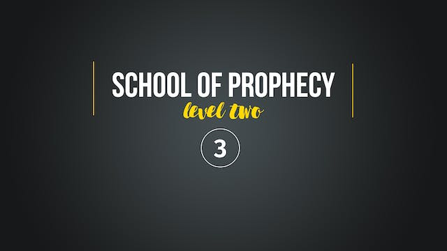 School of Prophecy Level Two: Underst...