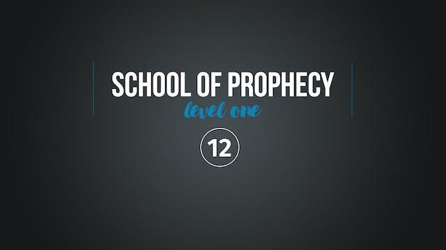 School of Prophecy Level One: Prophec...