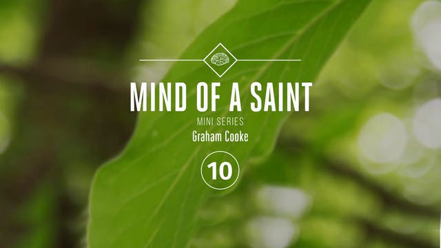 Mind of a Saint Mini Series - Episode 10