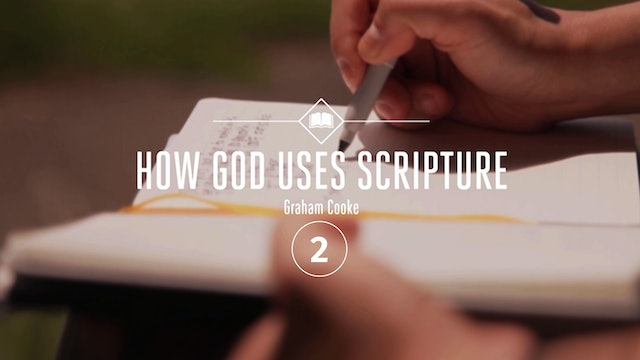 How God Uses Scripture - Episode 2