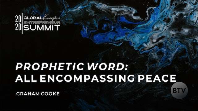 Prophetic Word: All Encompassing Peace