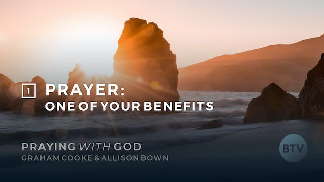 Prayer: One of Your Benefits