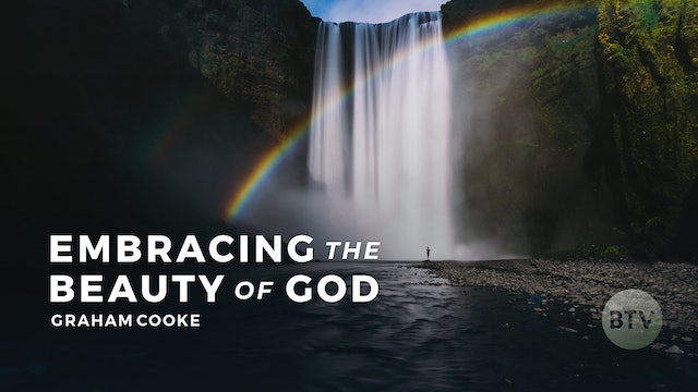 Embracing the Beauty of God