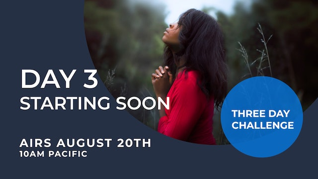DAY 3 - Praying With God LIVE Challenge