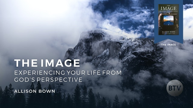 SERIES TRAILER. The Image: Experiencing Life From God's Perspective