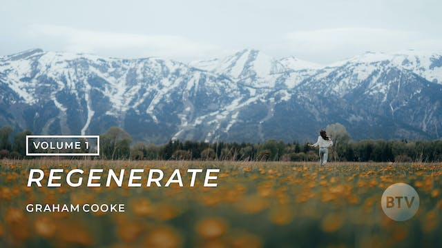 REGENERATE Volume 1 - In Christ We Are Bound to the Nature of God