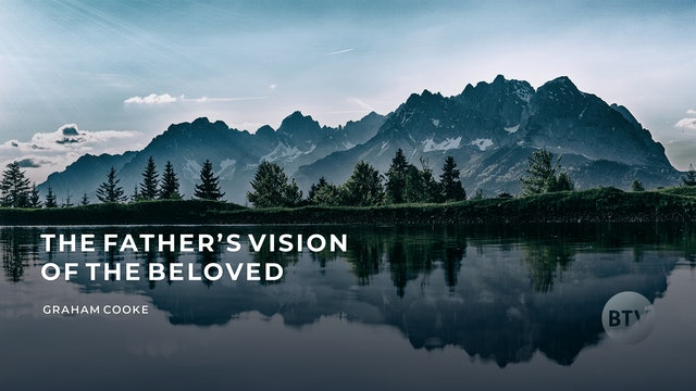 """Devotional Soaking with """"The Father's Vision of The Beloved"""""""