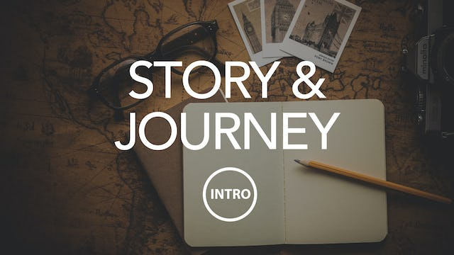 Story and Journey Intro