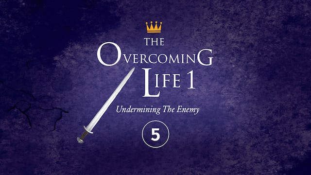 The Overcoming Life Part 1: Anatomy of a Good Fight Part 2