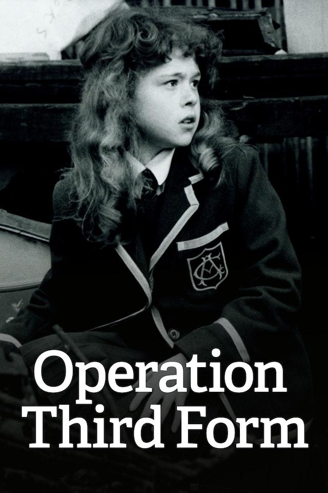 Operation Third Form