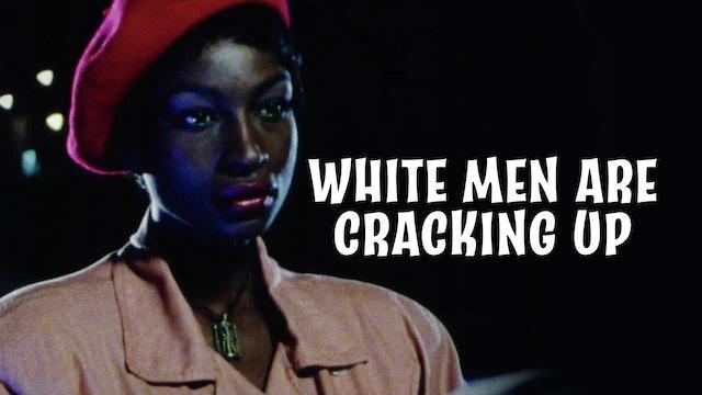 White Men Are Cracking Up