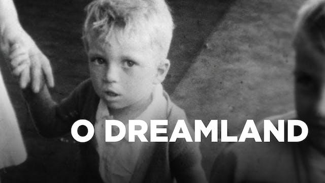 O Dreamland