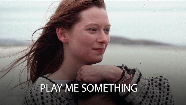 Play Me Something