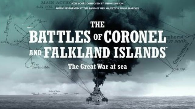 The Battles of Coronel and Falkland I...