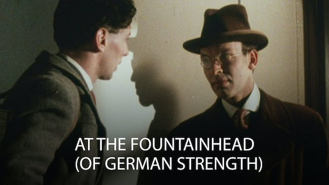 At the Fountainhead (Of German Strength)