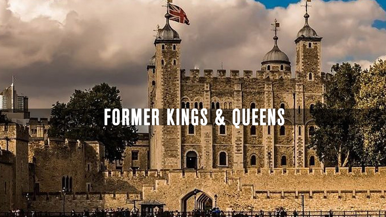 Former Kings & Queens