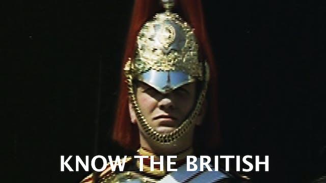 Know the British