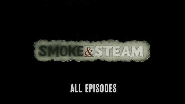 Smoke & Steam