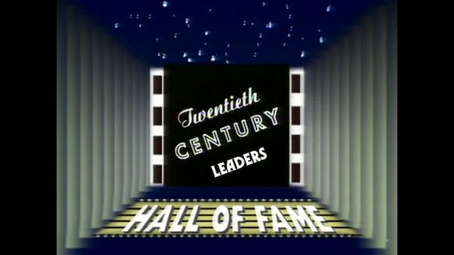 20th Century Hall of Fame – Leaders