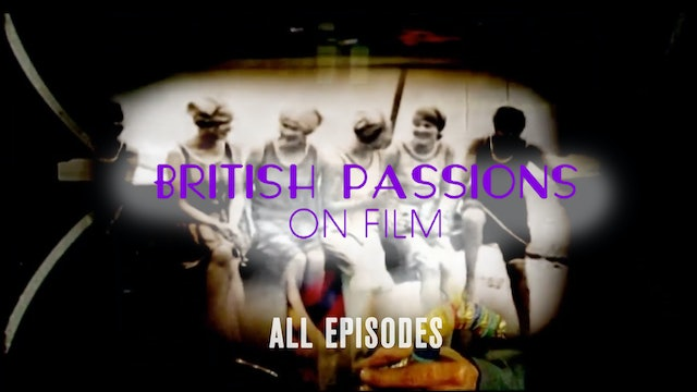 British Passions on Film